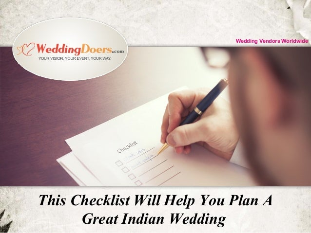 This Checklist Will Help You Plan A Great Indian Wedding Wedding Vendors Worldwide