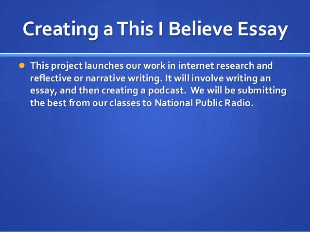 write a this i believe essay