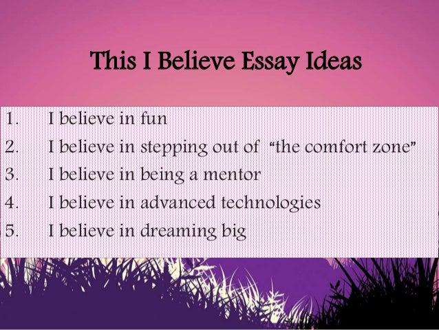 easy this i believe essay topics