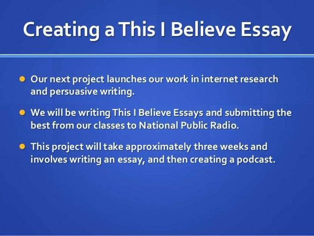 for this i believe essays This assignment builds bonds between students and prompts them to be more intentional with the language they use, both in word choice and rhetorical strategies.