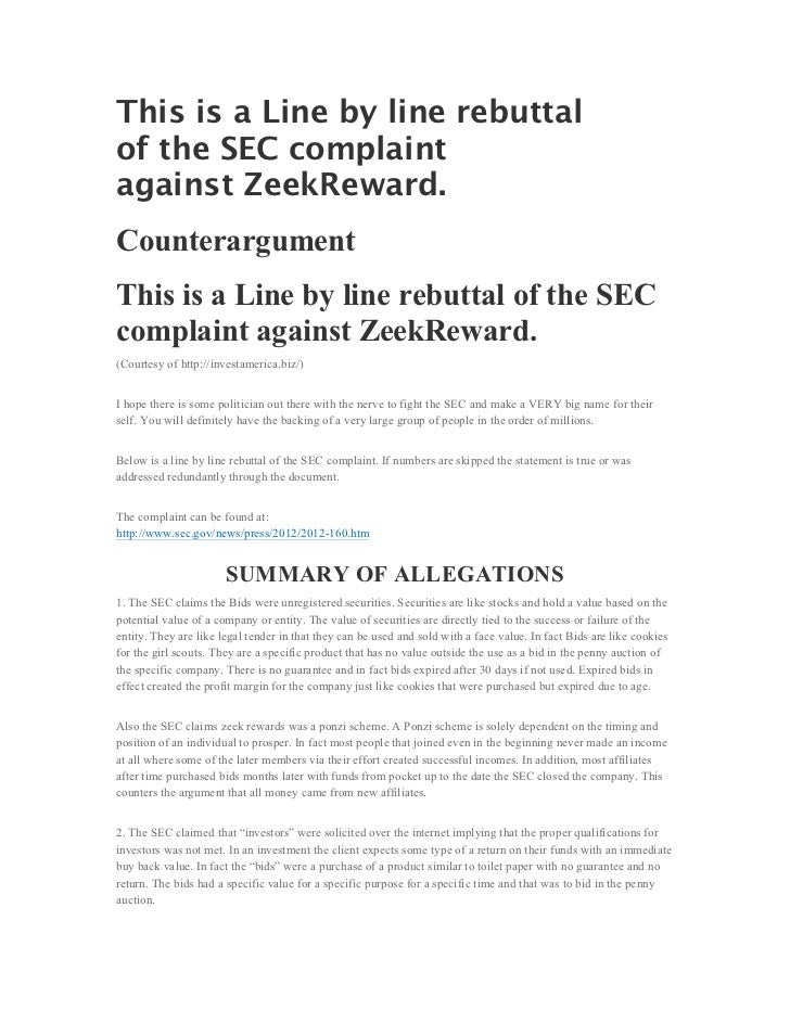 This is a Line by line rebuttalof the SEC complaintagainst ZeekReward.CounterargumentThis is a Line by line rebuttal of th...