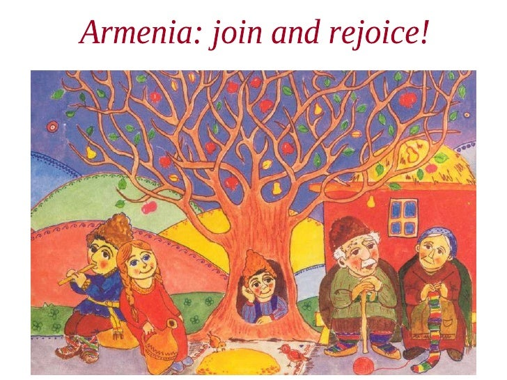 Armenia: join and rejoice!