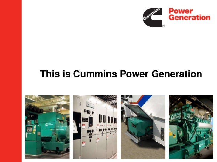 This is  Cummins Power Generation