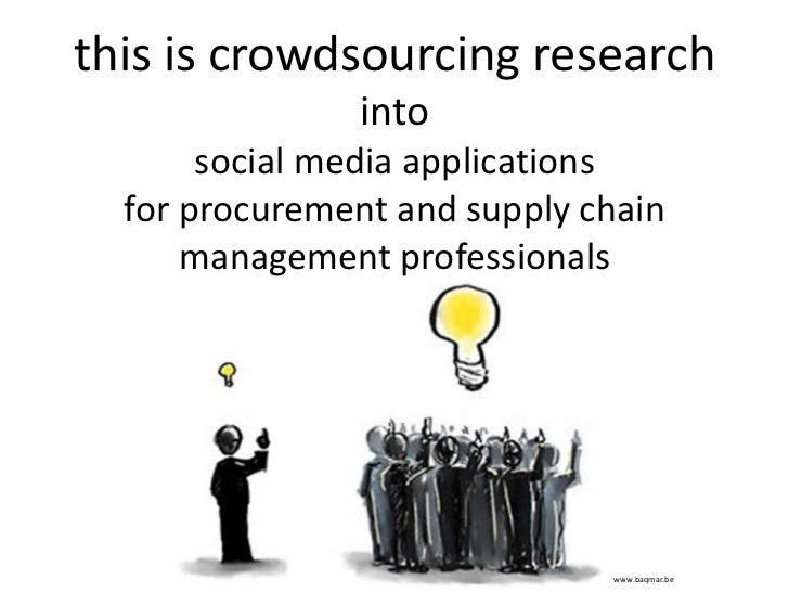 this is crowdsourcing researchintosocial media applicationsfor procurement and supply chain management professionals<br />...
