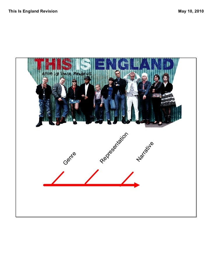 This Is England Revision                                   May 10, 2010                                                  n...