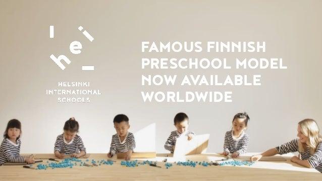 FAMOUS FINNISH PRESCHOOL MODEL NOW AVAILABLE WORLDWIDE