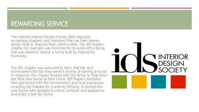 7 REWARDING SERVICE The National Interior Design Society