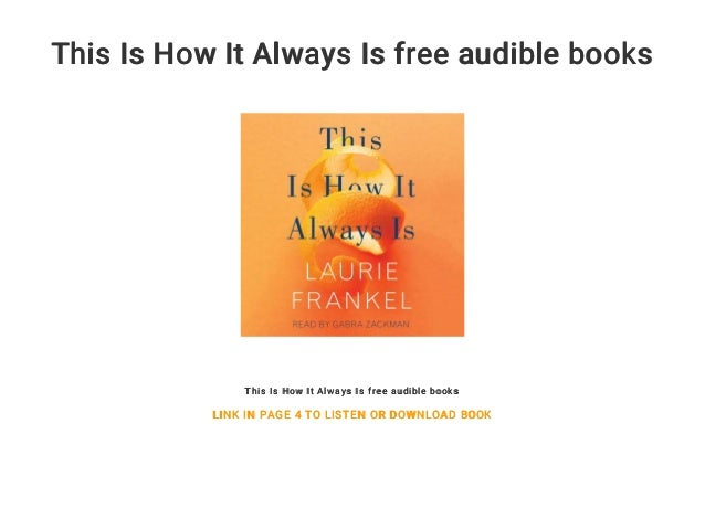 This Is How It Always Is free audible books
