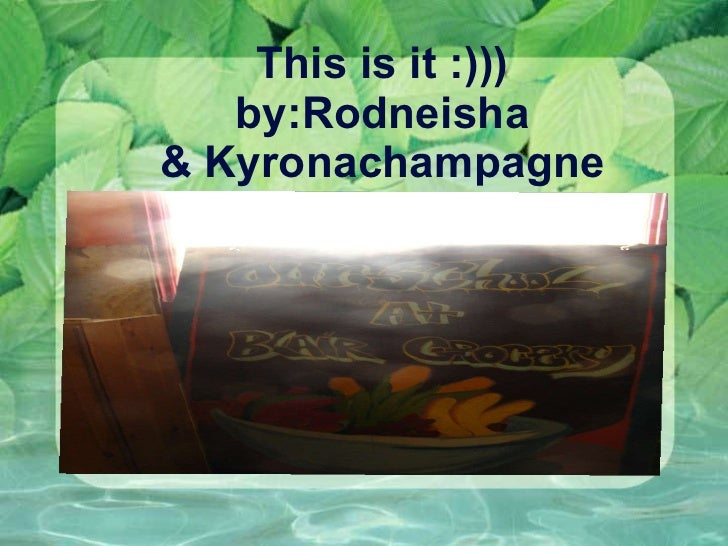This is it :))) by:Rodneisha & Kyronachampagne