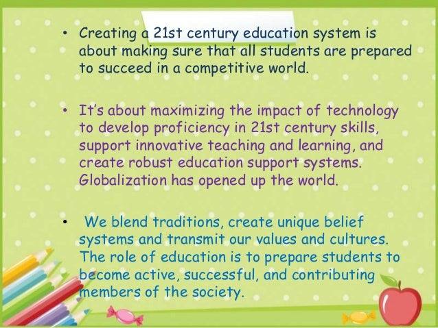 The Role of Education in the 21st Century