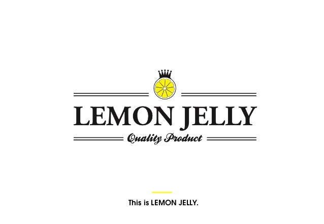 This is LEMON JELLY.