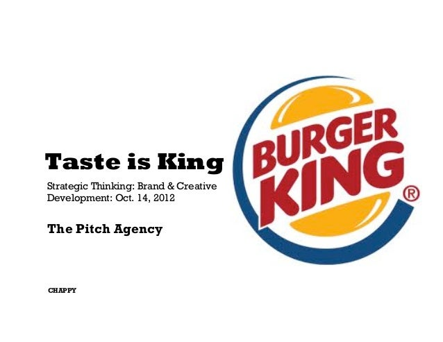Taste is KingStrategic Thinking: Brand & CreativeDevelopment: Oct. 14, 2012The Pitch AgencyCHAPPY