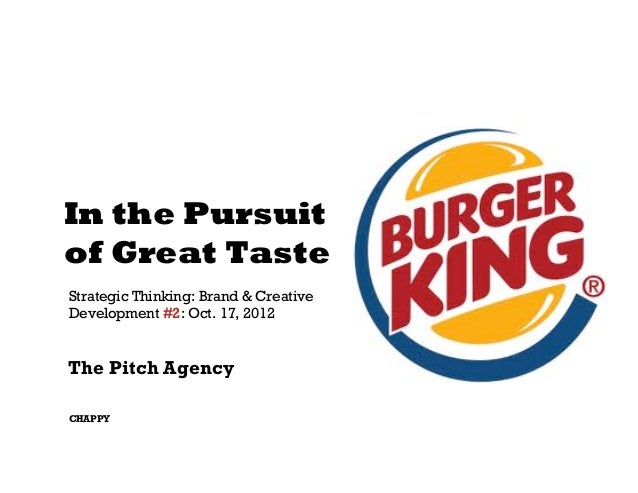 In the Pursuitof Great TasteStrategic Thinking: Brand & CreativeDevelopment #2: Oct. 17, 2012The Pitch AgencyCHAPPY