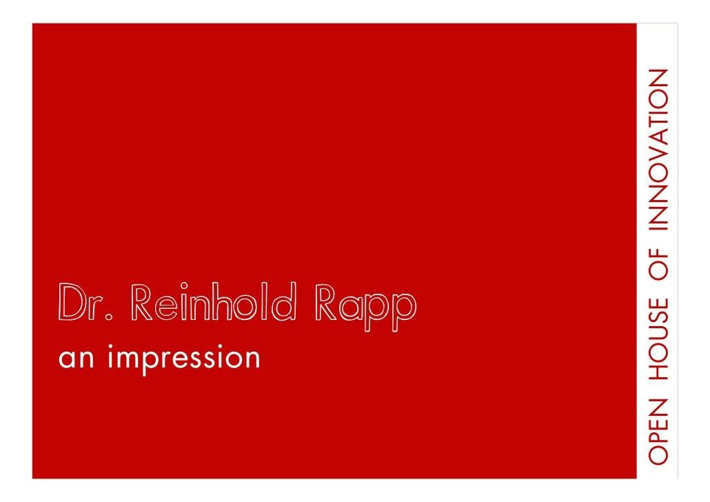 OPEN HOUSE OF INNOVATION Stil Reinhold Rapp Dr. Guide an impression Open House of Innovation Grafing bei München, 30.01.20...