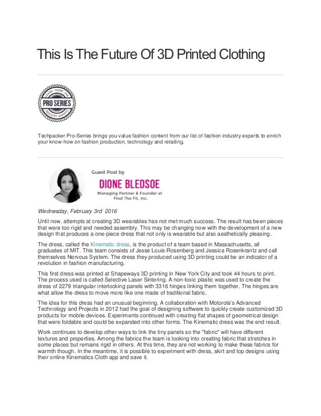This Is The Future Of 3D Printed Clothing Techpacker Pro-Series brings you value fashion content from our list of fashion ...