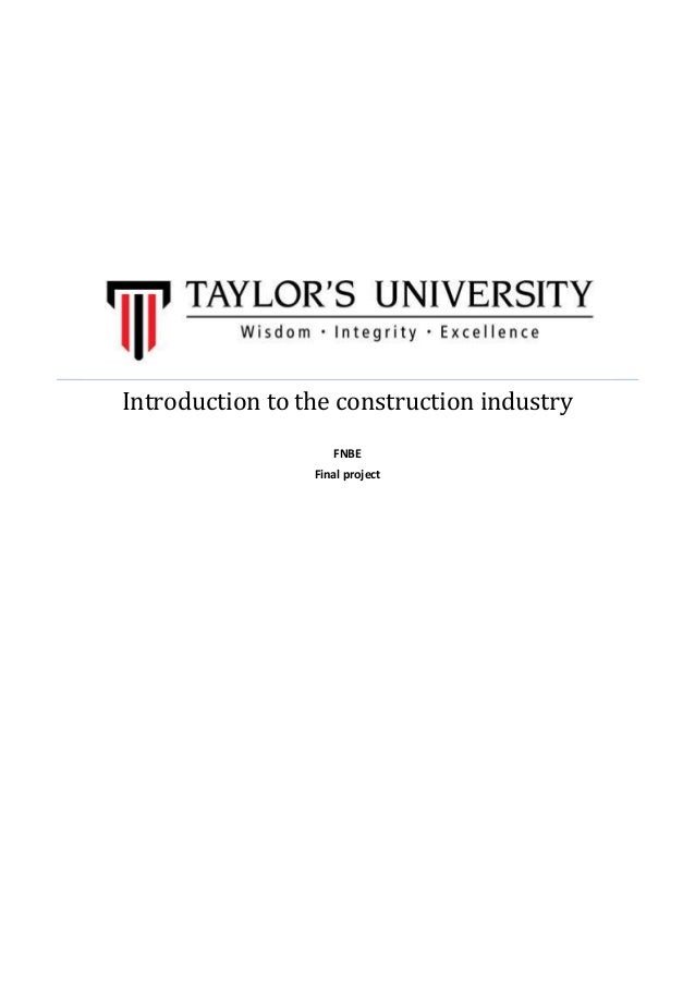 Introduction to the construction industry FNBE Final project