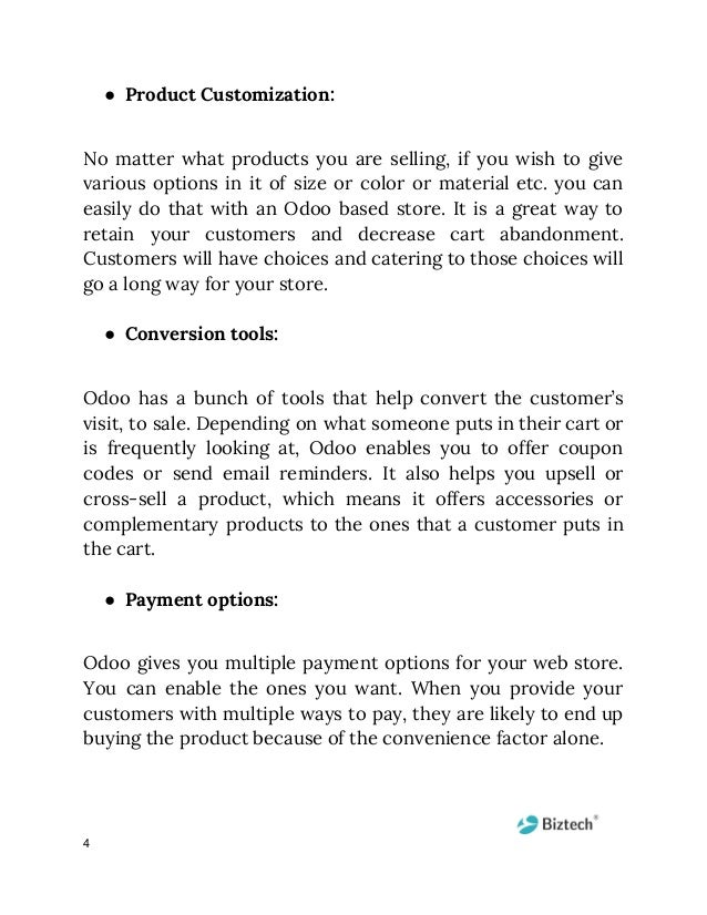 ● Product Customization:  No matter what products you are selling, if you wish to give            various o...