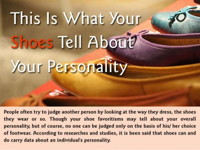 What Your Shoes Can Tell about You?