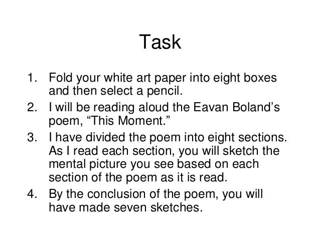 "eavan boland poems Read more from eavan boland on the new yorker  poetry by eavan boland: "" the ratio of daylight to handwriting / was the same as."