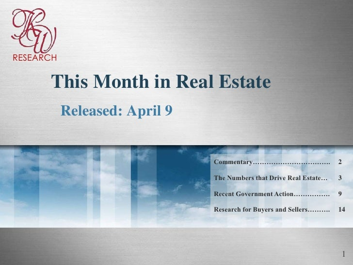RESEARCH         This Month in Real Estate            Released: April 9                                  Commentary…………………...