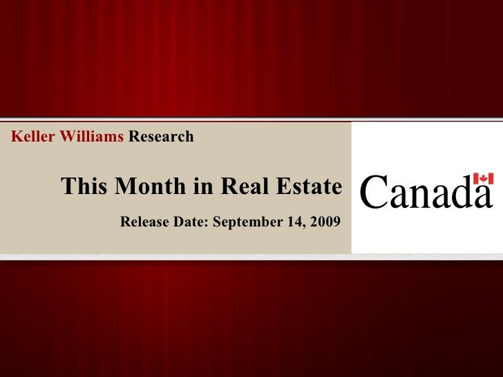 This Month in Real Estate Release Date: September 14, 2009