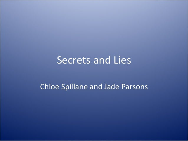 Secrets and Lies Chloe Spillane and Jade Parsons