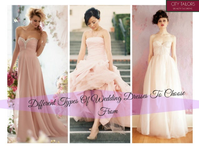 Types Of Wedding Dresses To Choose From