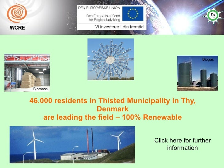 46.000 residents in Thisted Municipality in Thy, Denmark are leading the field – 100% Renewable Click here for further inf...