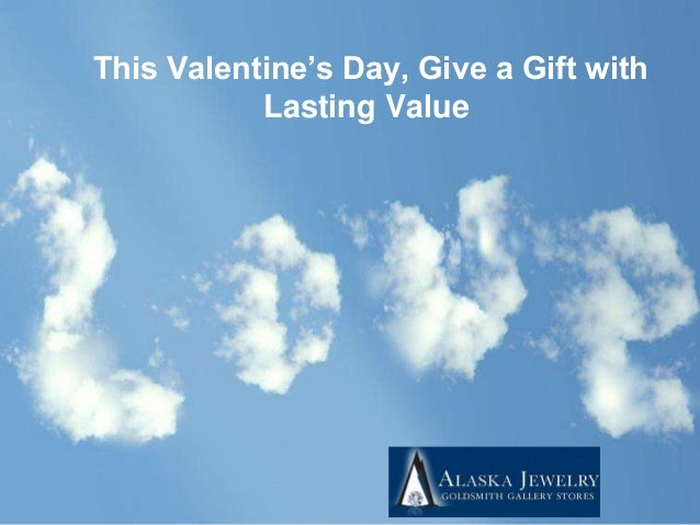 This Valentine's Day, Give a Gift with Lasting Value