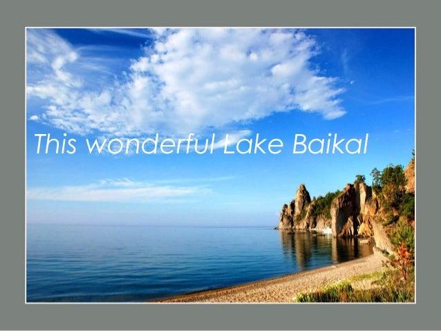 This wonderful Lake Baikal