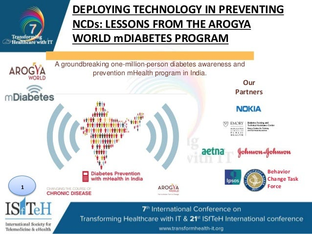 1 A groundbreaking one-million-person diabetes awareness and prevention mHealth program in India. Our Partners Behavior Ch...
