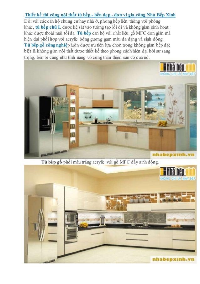 Thiết kế thi công nội thất tủ bếp - bền đẹp - đơn vị gia công Nhà Bếp Xinh Đối với các căn hộ chung cư hay nhà ở, phòng bế...