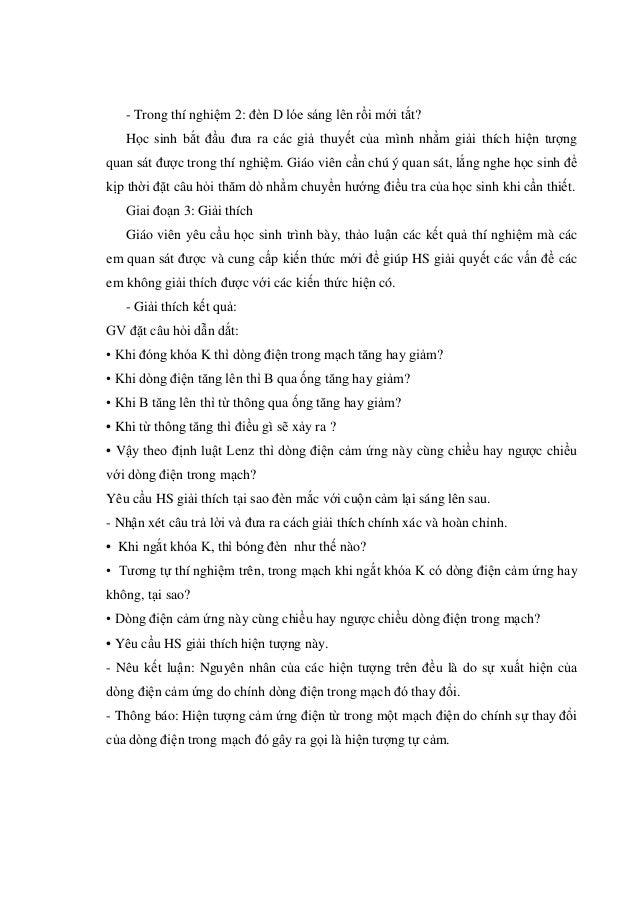 - Trong thí nghiệm 2: đèn D lóe sáng lên rồi mới tắt? Học sinh bắt đầu đưa ra các giả thuyết của mình nhằm giải thích hiện...