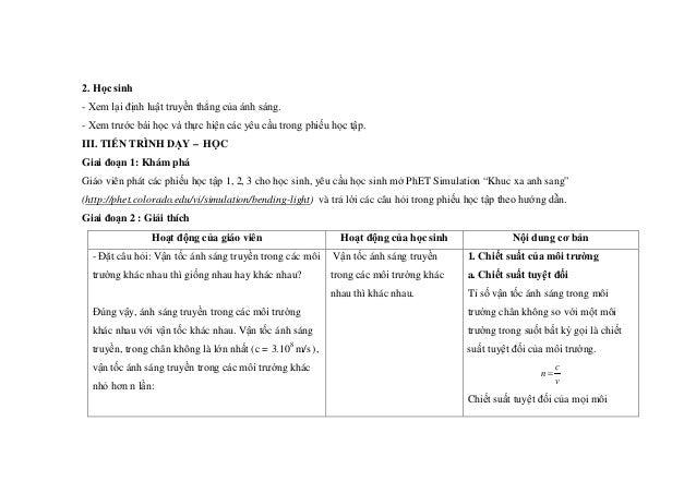 2. Học sinh - Xem lại định luật truyền thẳng của ánh sáng. - Xem trước bài học và thực hiện các yêu cầu trong phiếu học tậ...