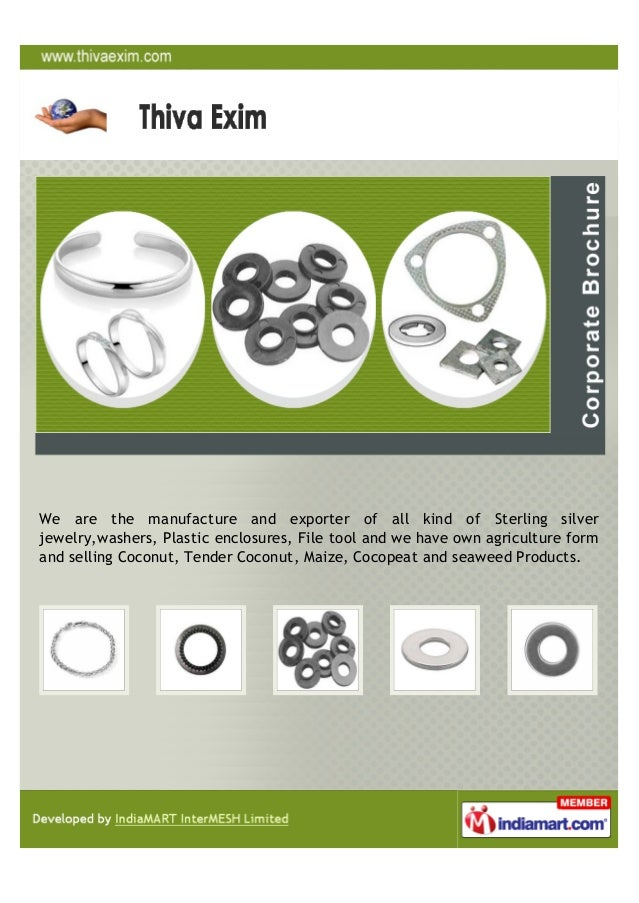 We are the manufacture and exporter of all kind of Sterling silverjewelry,washers, Plastic enclosures, File tool and we ha...