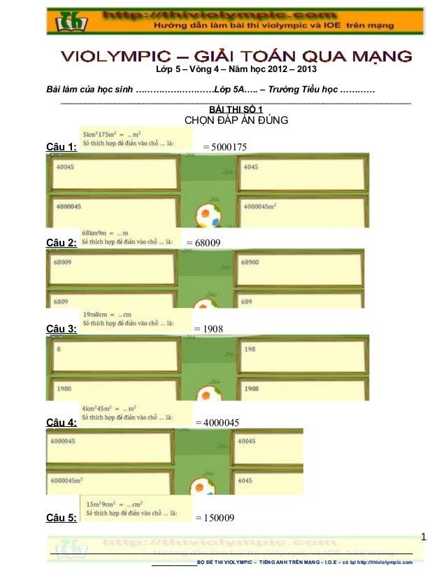 Lớp 5 – Vòng 4 – Năm học 2012 – 2013 Bài làm của học sinh ………………………Lớp 5A….. – Trường Tiểu học ………… ______________________...