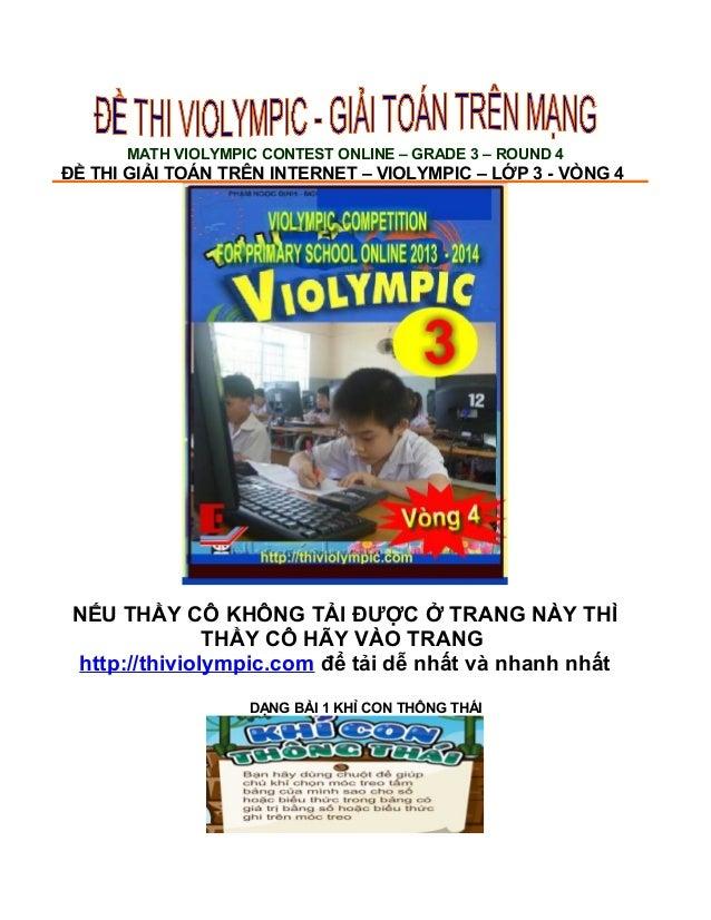 MATH VIOLYMPIC CONTEST ONLINE – GRADE 3 – ROUND 4 ĐỀ THI GIẢI TOÁN TRÊN INTERNET – VIOLYMPIC – LỚP 3 - VÒNG 4 NẾU THẦY CÔ ...