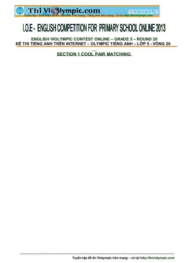 ENGLISH VIOLYMPIC CONTEST ONLINE – GRADE 5 – ROUND 20ĐỀ THI TIẾNG ANH TRÊN INTERNET – OLYMPIC TIẾNG ANH – LỚP 5 - VÒNG 20 ...