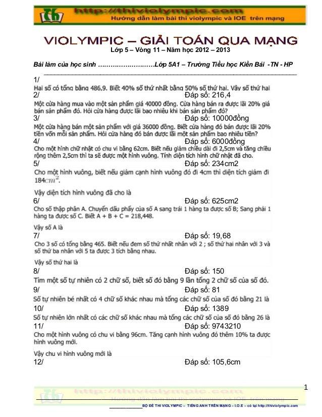 Lớp 5 – Vòng 11 – Năm học 2012 – 2013Bài làm của học sinh ………………………Lớp 5A1 – Trường Tiểu học Kiền Bái -TN - HP    ________...