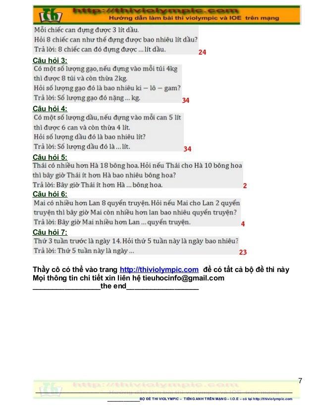 24 Câu hỏi 3: 34 Câu hỏi 4: 34 Câu hỏi 5: 2 Câu hỏi 6: 4 Câu hỏi 7: 23 Thầy cô có thể vào trang http://thiviolympic.com để...