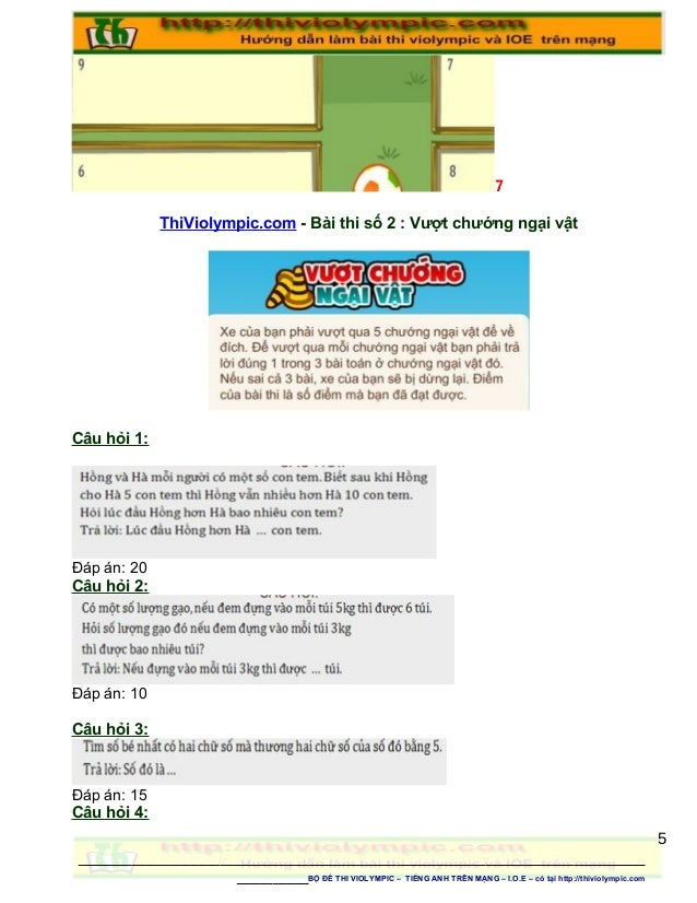 7 ThiViolympic.com - Bài thi số 2 : Vượt chướng ngại vật Câu hỏi 1: Đáp án: 20 Câu hỏi 2: Đáp án: 10 Câu hỏi 3: Đáp án: 15...