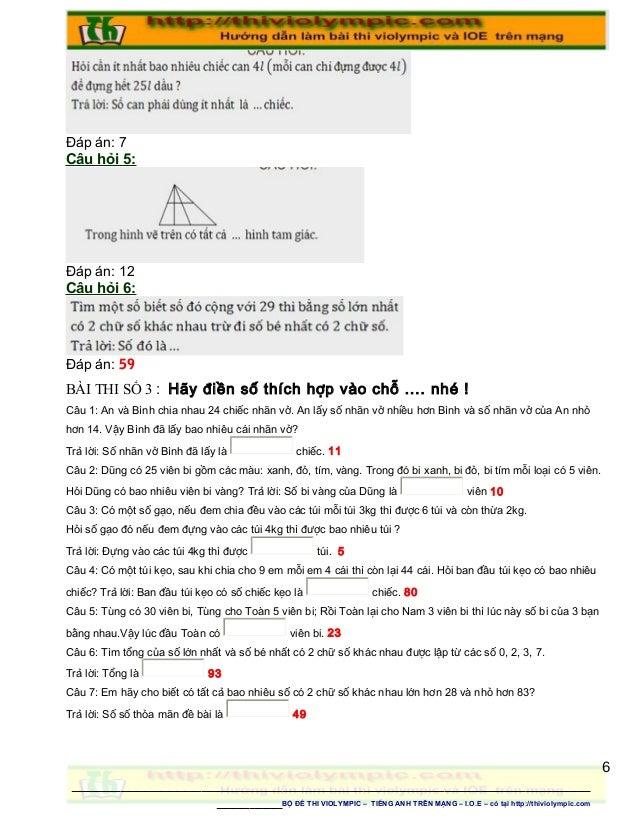 Đáp án: 7 Câu hỏi 5: Đáp án: 12 Câu hỏi 6: Đáp án: 59 BÀI THI SỐ 3 : Hãy điền số thích hợp vào chỗ .... nhé ! Câu 1: An và...