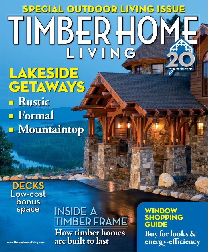 special outdoor living issue                                                      years lakeside getaways ■    Rustic ■   ...