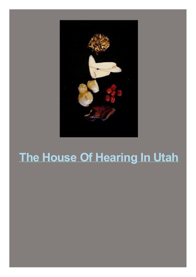 The House Of Hearing In Utah