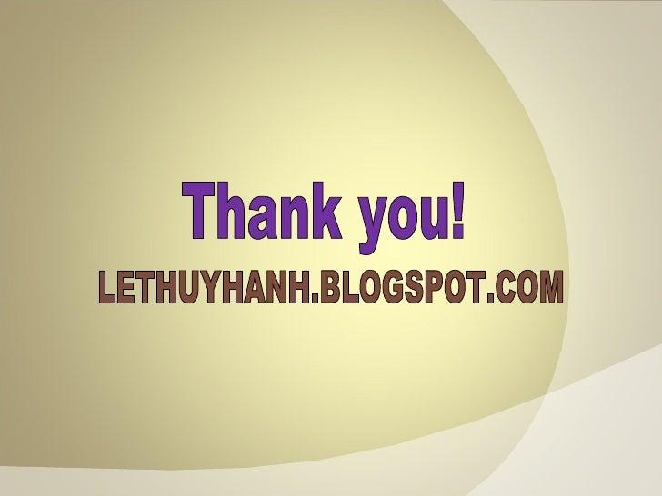 Thank you! LETHUYHANH.BLOGSPOT.COM