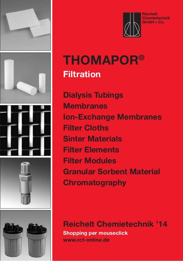 Shopping per mouseclick www.rct-online.de ThomaPOR® Filtration Dialysis Tubings Membranes Ion-Exchange Membranes Filter Cl...