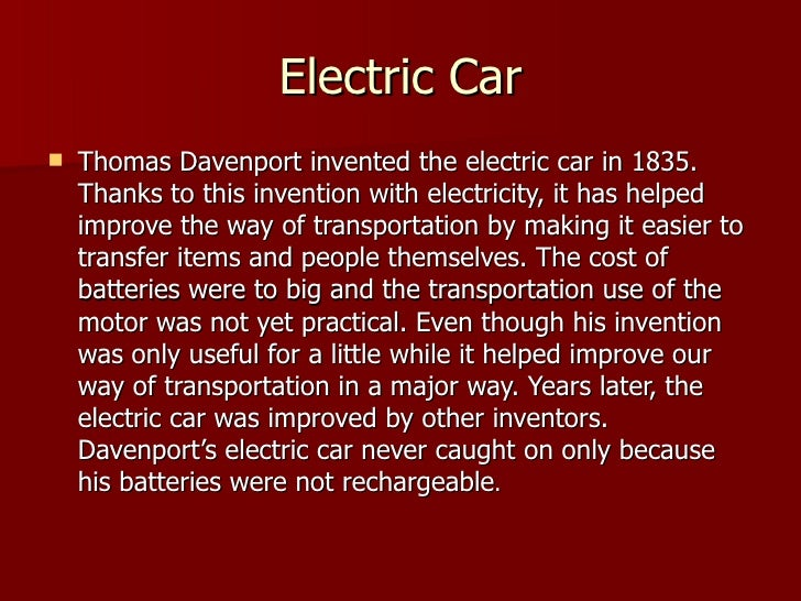 Who Invented The Automobile >> Thomas Davenport'S Electric Car