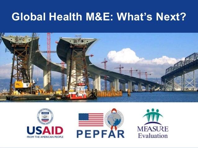 Global Health M&E: What's Next?