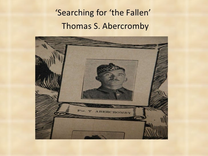 ' Searching for 'the Fallen'    Thomas S. Abercromby