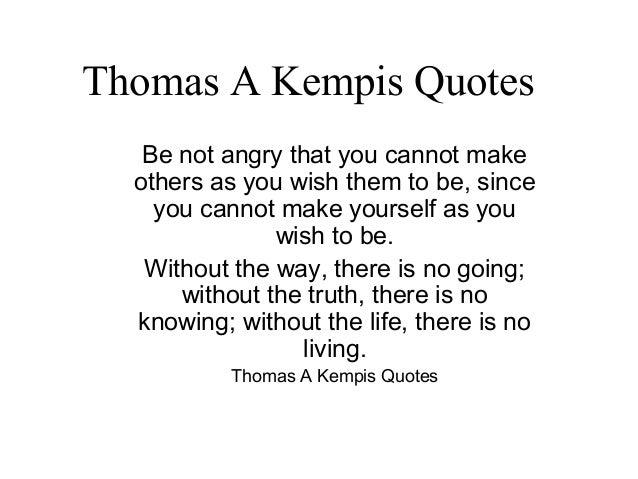 Thomas A Kempis Quotes